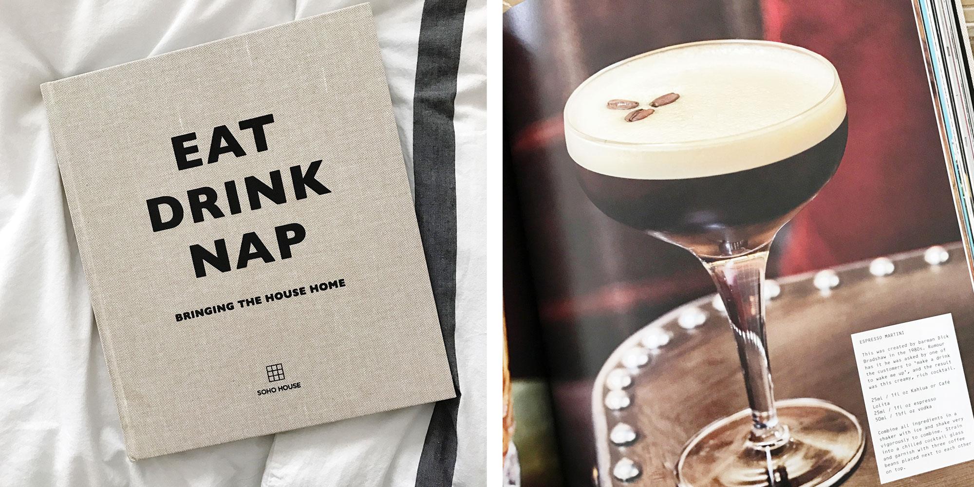 eat drink nap soho house book