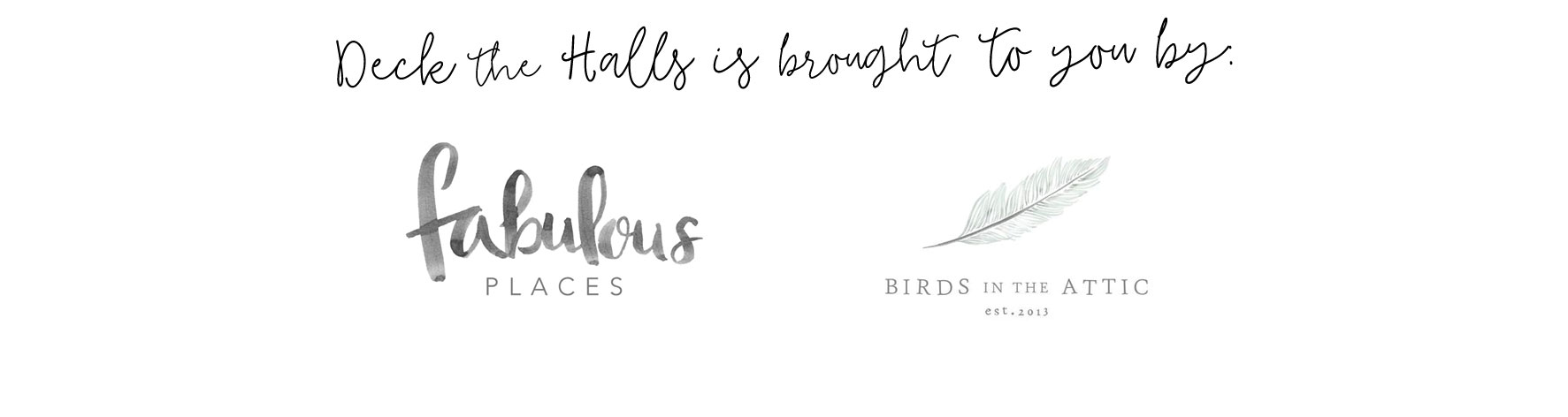 fabulous places birds in the attic deck the halls